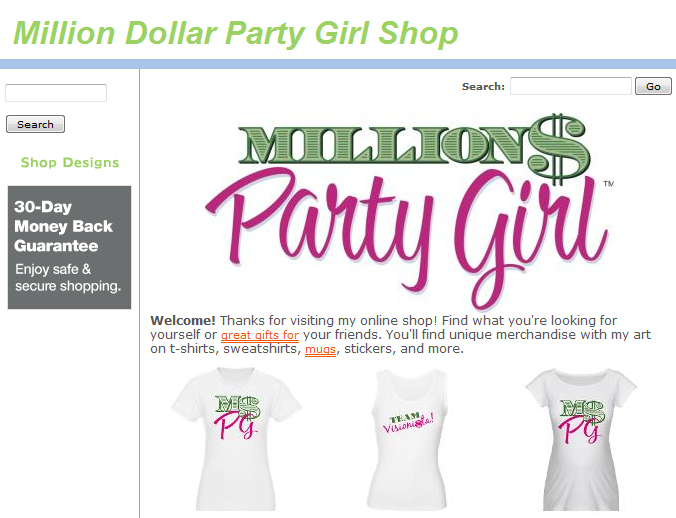 Million Dollar Party Girl Shop