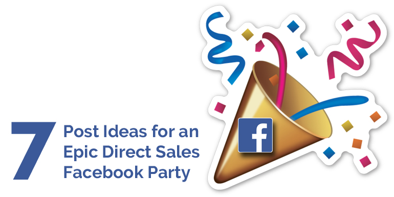 7-post-ideas-for epic-facebook-parties